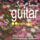 サウンド・ファッション ギター名曲 第2集/ウィリアム・ロ-ズ・オ-ケストラ マーク・ローズ ギター