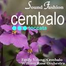 サウンド・ファッション チェンバロ名曲 第3集/ウィリアム・ロ-ズ・オ-ケストラ エミリー・ヤング (チェンバロ)