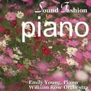 サウンド・ファッション ピアノ名曲集/ウィリアム・ロ-ズ・オ-ケストラ エミリー・ヤング (ピアノ)