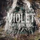 Violet (feat. Tara Louise)/BIGHEAD
