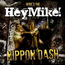 NIPPON DASH/HeyMike!