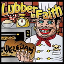 UNCLE''JAM''/Lubber in Faith