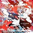 Yours/DJ OKAWARI