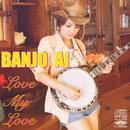 Love My Love/BANJO AI