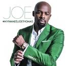 #MyNameisJoeThomas/Joe