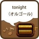 tonight (オルゴール)/うた&メロProject