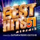 BEST HITS 51 Megamix mixed by DJ FUMI★YEAH! & DJ YU-KI/DJ FUMI★YEAH! & DJ YU-KI
