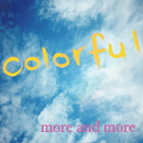 colorful/more and more