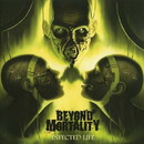 Infected Life/BEYOND MORTALITY