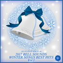 2017 BELL SOUNDS WINTER SONGS BEST HITS Vol.1/ベルサウンド 西脇睦宏