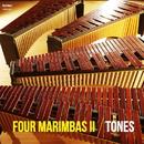 FOUR MARIMBAS II/マリンバカルテット ''TONES''