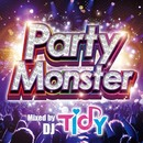 Party Monster Mixed by TIDY/TIDY