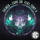 Come On (feat. Tony H)/ohJack