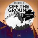 Get Off The Ground (Matt Valentine Remix)/Roblo
