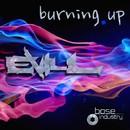 Burning Up/Evil_L