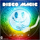Disco Magic Opus 2/Various Artists