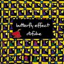Butterfly Effect+/音更