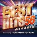 BEST HITS 56 Megamix mixed by DJ FUMI★YEAH! & DJ YU-KI/DJ FUMI★YEAH! & DJ YU-KI