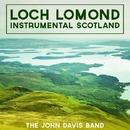 Loch Lomond - Instrumental Scotland/The John Davis Band