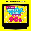 Retro Movie and TV Themes of the 90s/Hollywood Sound Stars