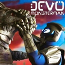 Monsterman/Devo