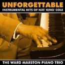 Unforgettable - Instrumental Hits of Nat 'King' Cole/The Ward Marston Piano Trio