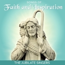 Songs of Faith and Inspiration/The Jubilate Singers