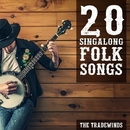 20 Singalong Folk Songs/The Tradewinds