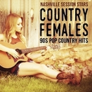 Country Females - 90s Pop Country Hits/Nashville Session Stars