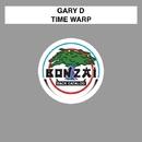 Time Warp/Gary D