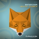 Like a Fox / Cyllene EP/Matan Caspi