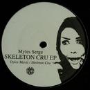 Sceleton Cru/Myles Sergé