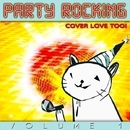 Party Rocking - Volume 1/The Cover Lovers