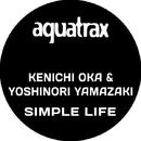 Simple Life/Kenichi Oka and Yoshinori Yamazaki