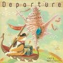 Departure/YUKIE & Nanclenaicers