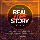 Real Life Story Riddim/Various Artists