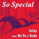 So Special (feat. Ne-Yo & Vedo)/Injoy