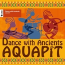 Dance with Ancients (PCM 96kHz/24bit)/AQUAPIT
