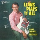 Llans Plays It All/Llans Thelwell & The Celestials