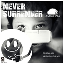 Never Surrender/Ambrozia