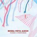 Bossa Nova Album/Yuu Uesugi & Kiyohito Koizumi