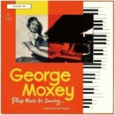 Plays Music For Dancing (feat. Ernest Ranglin)/George Moxey