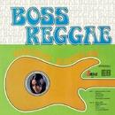 Boss Reggae/Ernest Ranglin