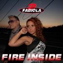 Fire Inside/2 Fabiola