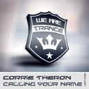 Calling Your Name/Corrie Theron