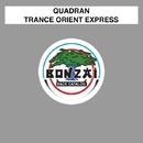 Trance Orient Express/Quadran