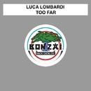 Too Far/Luca Lombardi