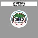 Beautitude/Subsphere