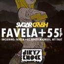 Favela + 55 EP/Sugar Crush