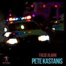 False Alarm/Pete Kastanis